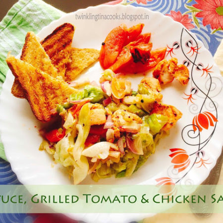 LETTUCE, GRILLED TOMATO AND CHICKEN SALAD