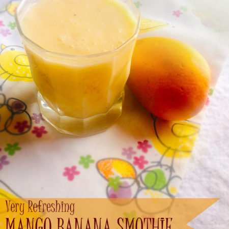 VERY REFRESHING MANGO & BANANA SMOOTHIE