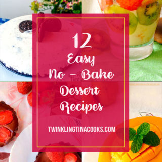 No Bake Dessert Recipes -12 Ways – Easy no Bake Recipes | AtoZChallenge