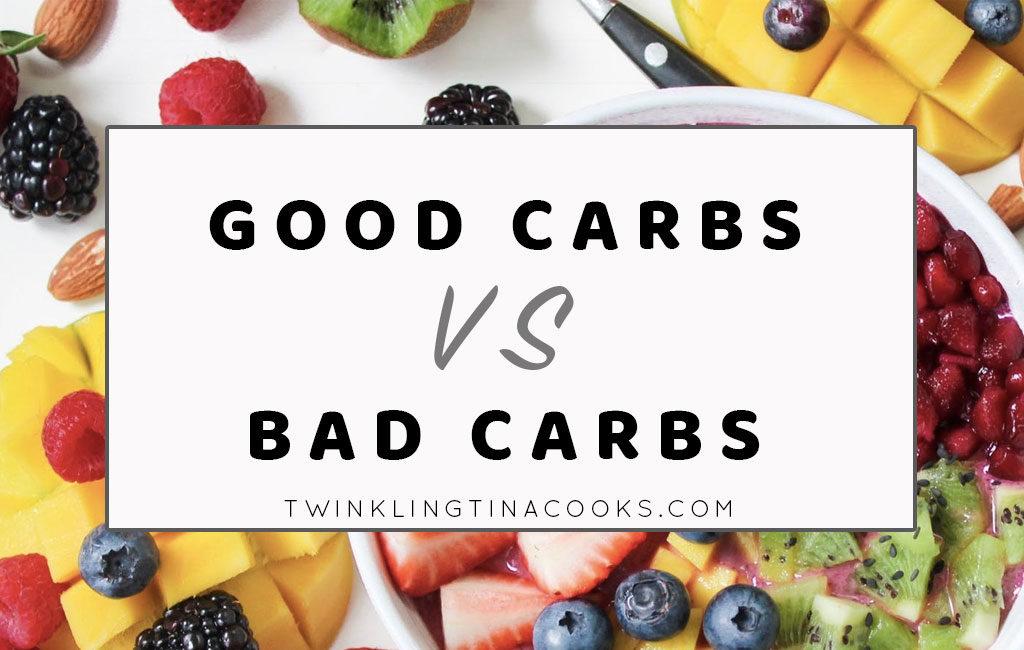 good carbs vs bad carbs