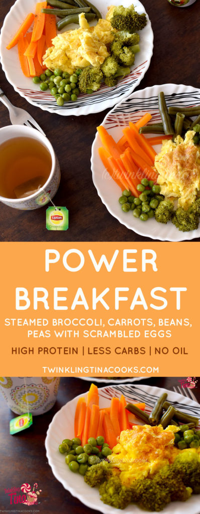 Power Breakfast Recipe: Steamed vegetables Broccoli, Beans, Carrots and scrambled eggs
